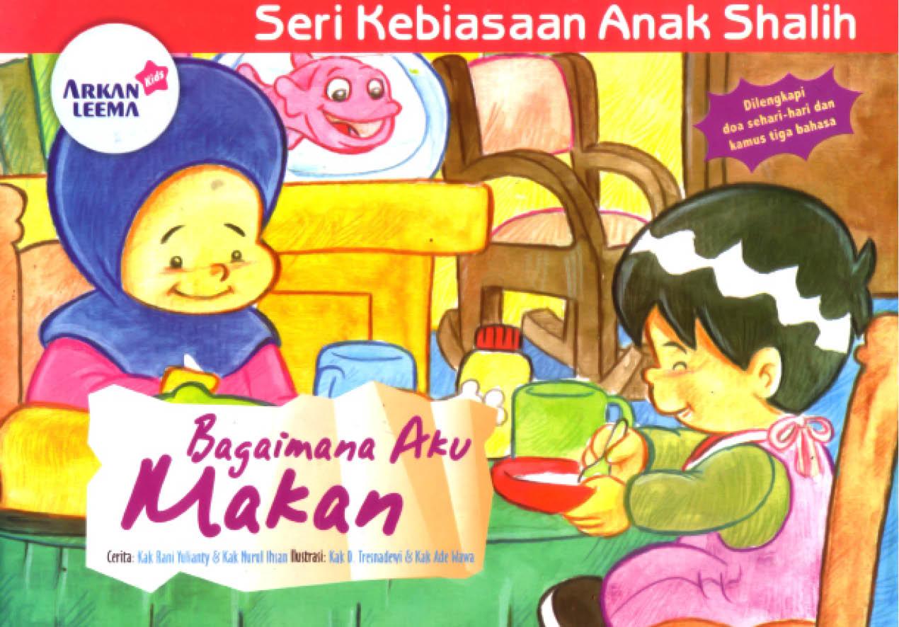 cover depan seri kebiasaan anak shalih bagaimana aku makan