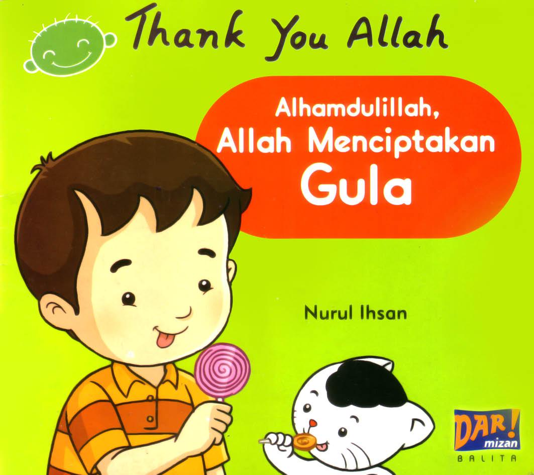 cover depan thank you allah, alhamdulillah allah menciptakan gula