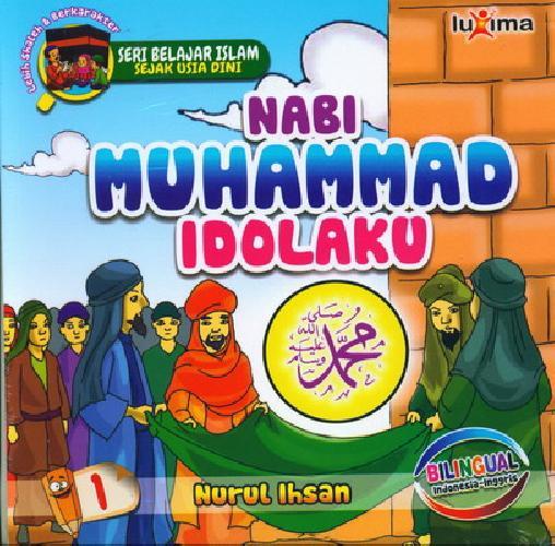 download ebook cover depan seri belajar islam sejak usia dini nabi muhammad idolaku