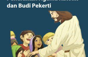 Kelas 1 SD Pendidikan Agama Katolik dan Budi Pekerti Guru 2017