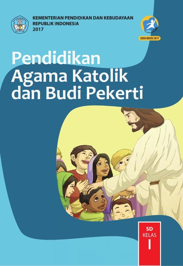 Kelas_01_SD_Pendidikan_Agama_Katolik_dan_Budi_Pekerti_Siswa_2017_001