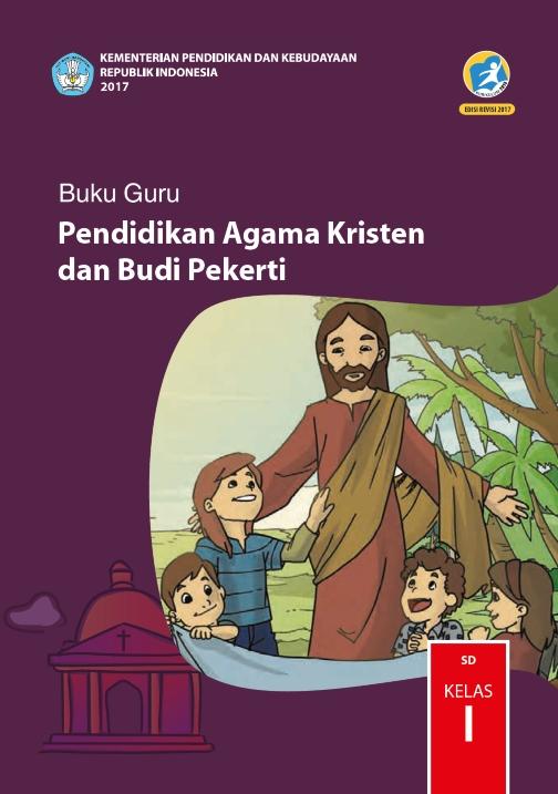 Kelas_01_SD_Pendidikan_Agama_Kristen_dan_Budi_Pekerti_Guru_2017_001