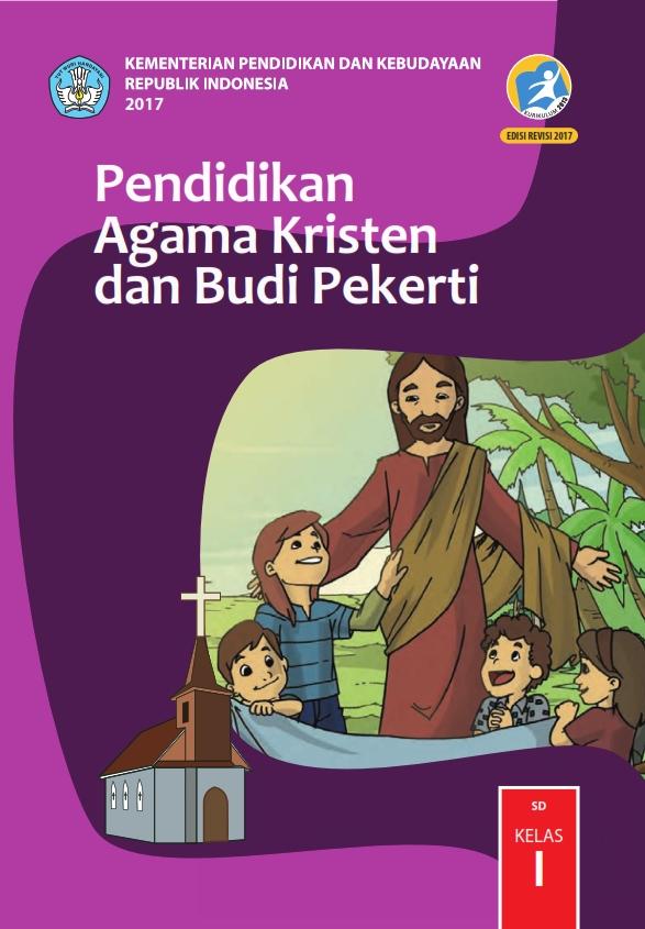 Kelas 1 Sd Pendidikan Agama Kristen Dan Budi Pekerti Siswa 2017 Ebook Anak