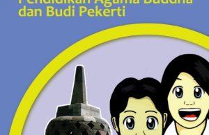 Kelas 02 SD Pendidikan Agama Buddha dan Budi Pekerti Guru 2017