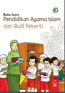 Kelas_03_SD_Pendidikan_Agama_Islam_dan_Budi_Pekerti_Guru
