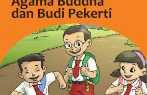 Kelas 4 SD Pendidikan Agama Buddha dan Budi Pekerti Guru 2017