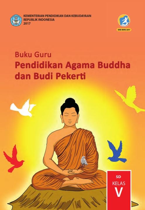 Kelas 5 SD Pendidikan Agama Buddha dan Budi Pekerti 2017