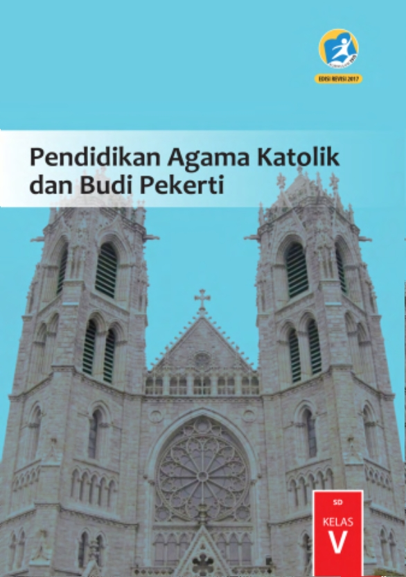 Kelas_05_SD_Pendidikan_Agama_Katolik_dan_Budi_Pekerti_Siswa_2017_001
