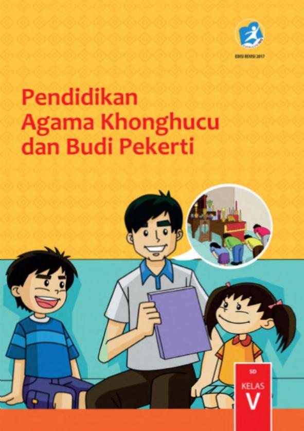 Kelas_05_SD_Pendidikan_Agama_Khonghucu_dan_Budi_Pekerti_Siswa_2017_001