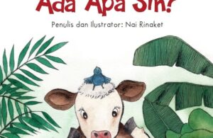 Ebook Bacaan Anak: Ada Apa Sih? Ada Apa Sih?