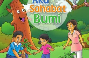 Ebook Seri Komik Pertanian: Aku Sahabat Bumi