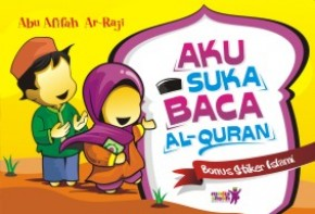 Aku Suka Baca Al-Quran