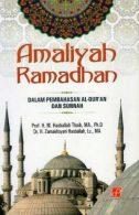 Amaliyah Ramadhan Dalam Pembahasan Al-Qur'an dan Sunnah