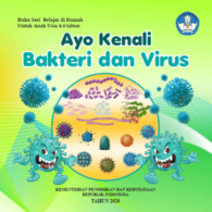 Ayo Kenali Bakteri dan Virus