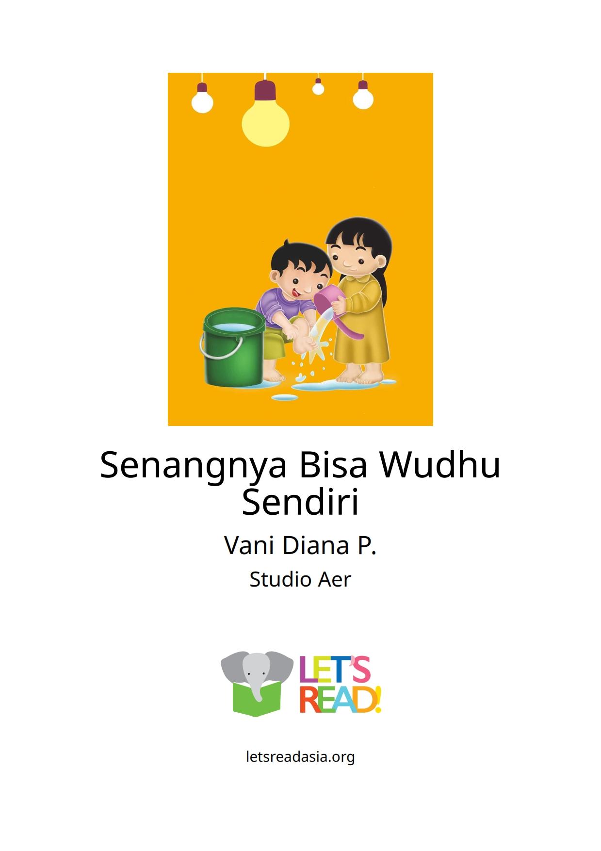 Baca Online Buku Anak Senangnya Bisa Wudhu Sendiri_001