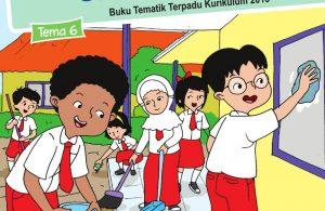 Buku Siswa - Tematik Terpadu SDMI Kelas 1 Tema 6; Lingkungan Bersih, Sehat, dan Asri