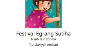 Cerita Festival Egrang Sutiha (1)