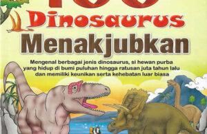 Download Ebook 100 Dinosaurus Menakjubkan