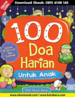 Download Ebook 100 Doa Harian untuk Anak Sesuai Al Quran dan Sunnah