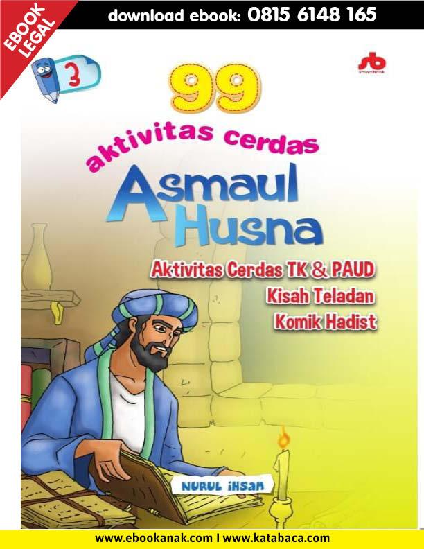 Download Ebook 99 Aktivitas Cerdas Asmaul Husna PAUD TK Jilid 3