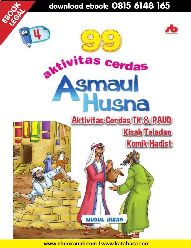 Download Ebook 99 Aktivitas Cerdas Asmaul Husna PAUD TK Jilid 4