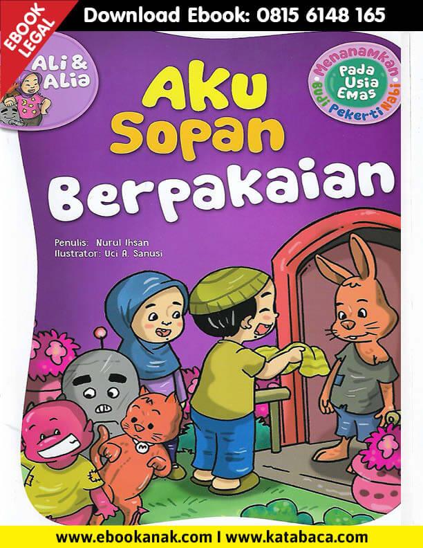 Download Ebook Anak: Menanamkan Budi Pekerti Nabi, Aku Sopan Berpakaian