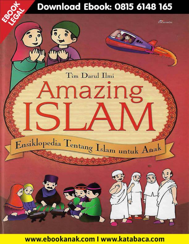 Download Ebook Amazing Islam Ensiklopedia tentang Islam untuk Anak1