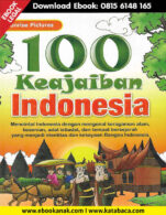 Download Ebook Anak 100 Keajaiban Indonesia1