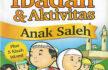 Download Ebook Anak Islam: 110 Ibadah dan Aktivitas Anak Saleh
