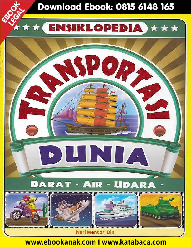 Download Ebook Ensiklopedia Transportasi Dunia Darat, Air,Udara