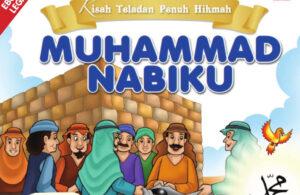 Download Ebook Kisah Teladan Penuh Hikmah Muhammad Nabiku