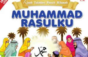 Download Ebook Kisah Teladan Penuh Hikmah, Muhammad Rasulku