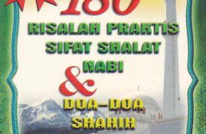 Ebook 180 Risalah Praktis Sifat Shalat Nabi dan Doa-Doa Shahih Rasulullah