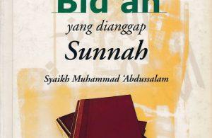 Ebook Bid'ah-Bid'ah yang dianggap Sunnah