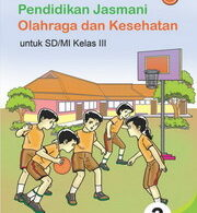 Ebook Buku Pendidikan Jasmani Olahraga dan Kesehatan Kelas 3 SD MI