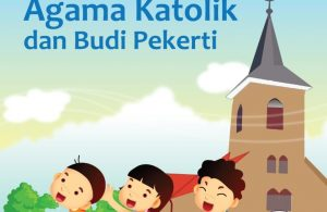 Ebook Buku Siswa, Pendidikan Agama Katolik dan Budi Pekerti SD 2013 Kelas 2, Revisi 2017 (ES6)