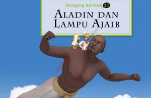 Ebook Dongeng Animasi 3D Aladin dan Lampu Ajaib