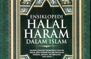 Ebook Ensiklopedi Halal Haram Dalam Islam
