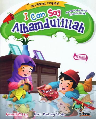Ebook I Can Say Alhamdulillah, Aku Bisa Mengucap Alhamdulillah (Bilingual)