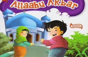Ebook I Can Say Allaahu Akbar: Aku Bisa Mengucap Allaahu Akbar (Bilingual)