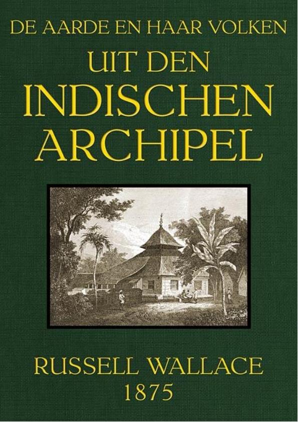Ebook Jadul 1875: Dari Archipelago Hindia, Bumi dan Penduduknya