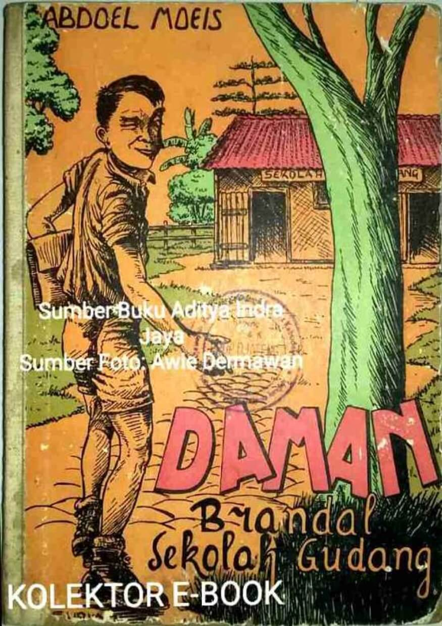Ebook Jadul 1951 Daman Brandal Sekolah Gudang by Abdoel Moeis