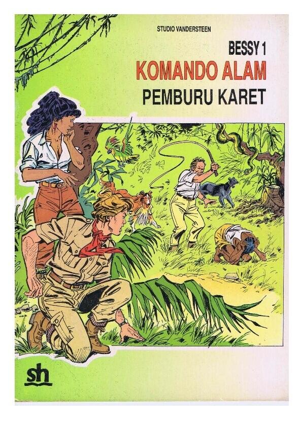 Ebook Komik Seri Bessy 1 Komando Alam, Pemburu Karet