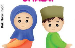 Ebook PDF 10 Menit Belajar Islam, Aku Pintar Shalat