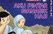 Ebook PDF Belajar Islam 10 Menit, Aku Pintar Manasik Haji