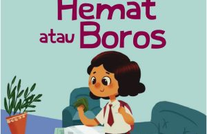 Ebook Seri Aku Memilih, Hemat atau Boros (1)