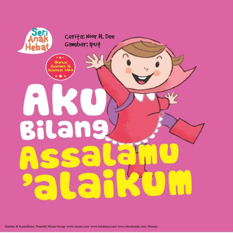 Ebook Seri Anak Hebat, Aku Bilang Assalamu'alaikum (1)