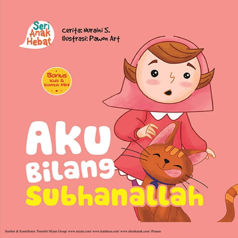 Ebook Seri Anak Hebat, Aku Bilang Subhanallah (1)