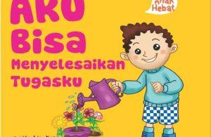 Ebook Seri Anak Hebat, Aku Bisa Menyelesaikan Tugasku (1)