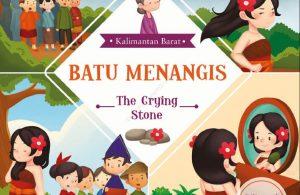 Ebook Seri Cerita Rakyat 34 Provinsi, Batu Menangis (Kalimantan Barat) (1)